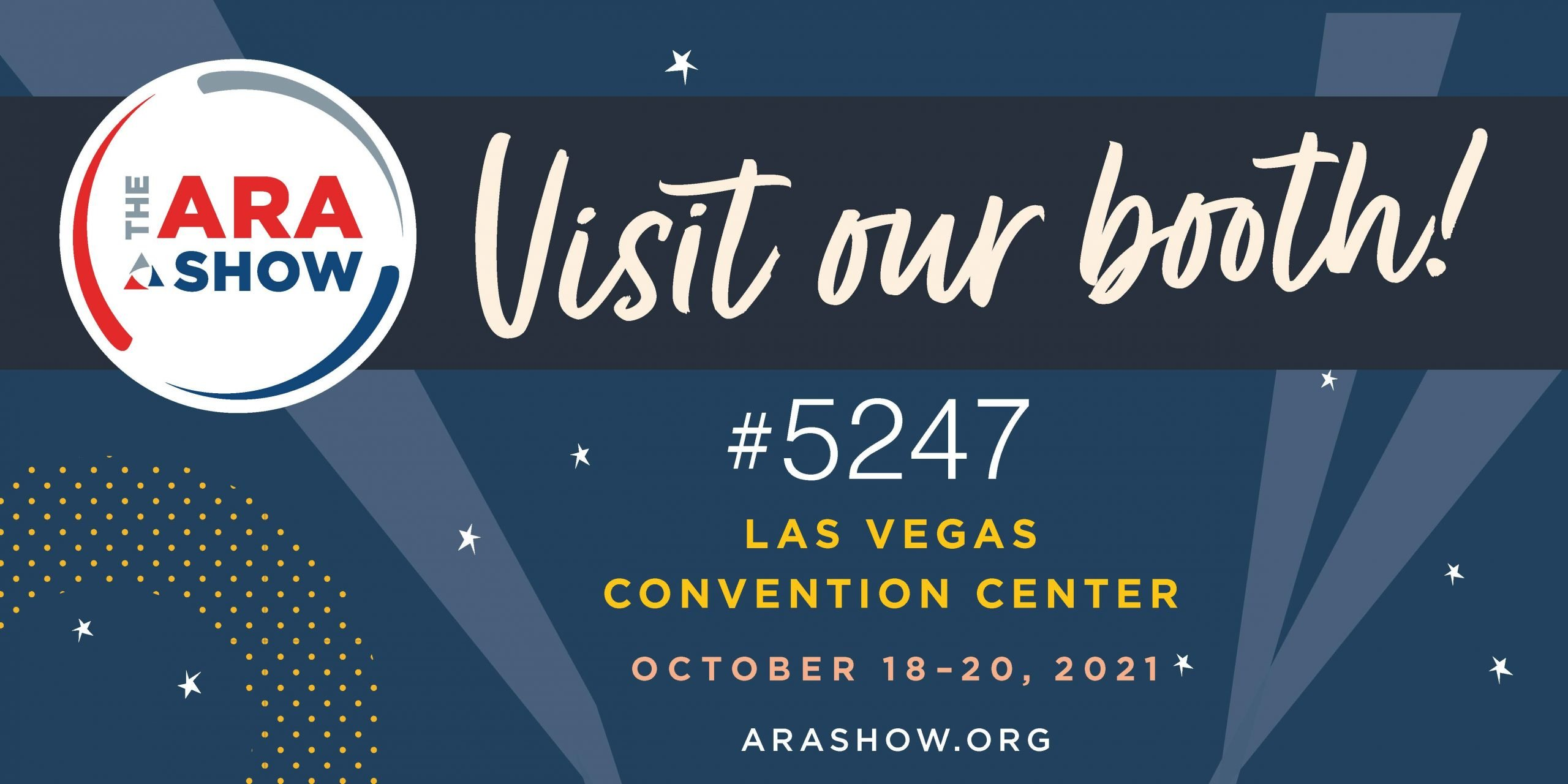 The ARA Show - Visit Our Booth